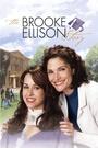 Фильм «История Брук Эллисон» (2004)