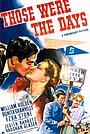 Фільм «Those Were the Days!» (1940)