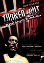 Фільм «Turned Out: Sexual Assault Behind Bars» (2004)
