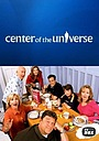 Сериал «Центр вселенной» (2004 – 2005)