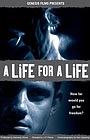 Фильм «A Life for a Life» (2003)