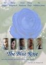 Фільм «Синяя роза» (2007)