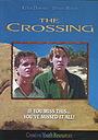 Фильм «The Crossing» (1994)