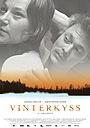 Фильм «Зимний поцелуй» (2005)