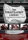 Фільм «The Straitjacket Lottery» (2004)