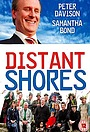 Серіал «Далёкие берега» (2005 – 2006)