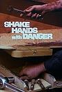 Фільм «Shake Hands with Danger» (1980)