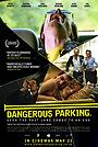 Фильм «Опасная стоянка» (2007)