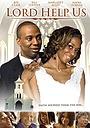 Фільм «Да поможет нам бог» (2007)