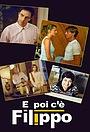 Серіал «Тут есть Филиппо» (2006)