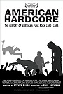 Фільм «Американский хардкор» (2006)