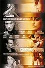 Фільм «Хромофобия» (2005)