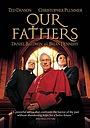 Фильм «Отцы наши» (2005)