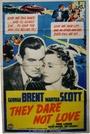 Фільм «Они не рискуют любить» (1941)