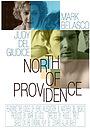 Фільм «North of Providence» (2003)