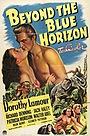 Фильм «За горизонтом» (1942)