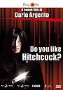 Фильм «Вам нравится Хичкок?» (2005)