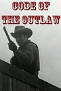 Фильм «Code of the Outlaw» (1942)