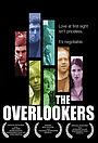 Фильм «The Overlookers» (2004)