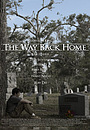 Фільм «The Way Back Home» (2006)
