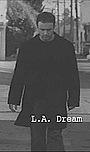 Фільм «L.A. Dream» (2004)