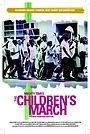 Фільм «Времена великих: Детский марш протеста» (2004)