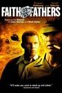Фільм «Вера моих отцов» (2005)