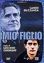 Фильм «Mio figlio» (2005)