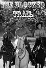 Фільм «The Blocked Trail» (1943)