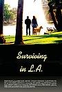Фильм «Выживание в Лос-Анджелесе» (2020)