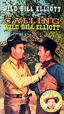 Фільм «Вызов Дикий Билл Эллиотт» (1943)