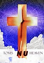 Фільм «Tom's Nu Heaven» (2005)