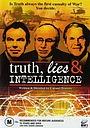 Фильм «Truth, Lies and Intelligence» (2005)
