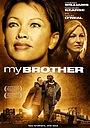 Фильм «Мой брат» (2006)