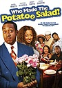 Фильм «Who Made the Potatoe Salad?» (2006)