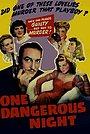 Фильм «Одной опасной ночью» (1942)