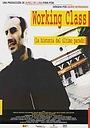 Фільм «Рабочий класс» (2005)