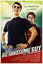 Фильм «The Adventures of Big Handsome Guy and His Little Friend» (2005)