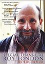 Фільм «Особая благодарность Рою Лондону» (2005)