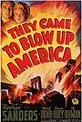 Фильм «Они пришли разрушить Америку» (1943)