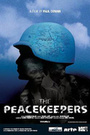 Фильм «The Peacekeepers» (2005)