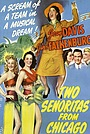 Фильм «Two Señoritas from Chicago» (1943)