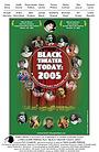 Фільм «Черный театр сегодня: 2005» (2005)