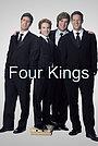 Сериал «Четыре короля» (2006)