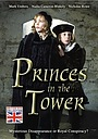 Фільм «Princes in the Tower» (2005)