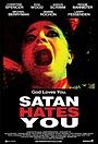 Фильм «Сатана тебя ненавидит» (2010)