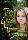 Фільм «Trees Grow Tall and Then They Fall» (2005)
