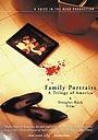 Фильм «Family Portraits: A Trilogy of America» (2003)