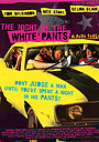Фильм «Ночь в белых брюках» (2006)