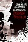 Мультфільм «Загадочные географические исследования Джаспера Морелло» (2005)
